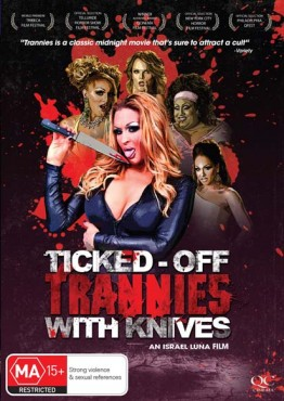 ticked_of_trannies_with_knives_QC5017_hires.jpg